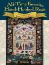 All-Time Favorite Hand-Hooked Rugs: Celebration's Reader's Choice Winners - Rug Hooking Magazine