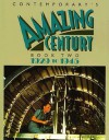 Contemporary's Amazing Century: 1929 to 1945 - Contemporary Books, Inc.