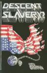 Descent Into Slavery? - Des Griffin