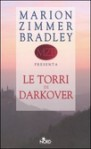 Le Torri di Darkover - Marion Zimmer Bradley, Gianluigi Zuddas