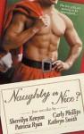 Naughty or Nice? - Sherrilyn Kenyon, Carly Phillips, Kathryn Smith, Patricia Ryan