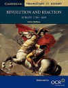 Revolution and Reaction: Europe 1789 1849 - Andrew Matthews, David Smith, Richard Brown