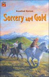 Sorcery and Gold: A Story of the Viking Age - Rosalind Kerven
