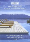 CONDE' NAST JOHANSENS RECOMMENDED HOTELS, INNS AND RESORTS THE AMERICAS 2008 (Conde Nast Johansens Travel Guides) - Johansens