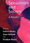 Sexualities and Society: The Renewal of Social Democracy - Jeffrey Weeks, Matthew Waites