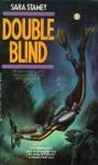 Double Blind - Sara Stamey