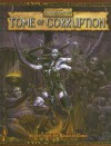 Tome of Corruption: Secrets from the Realm of Chaos - Robert J. Schwalb