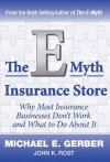 The E-Myth Insurance Store - Michael E. Gerber, John K. Rost
