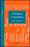 Guide to 1 Corinthians - John Hargreaves