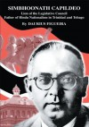 SIMBHOONATH CAPILDEO: Lion of the Legislative Council Father of Hindu Nationalism in Trinidad and Tobago - Daurius Figueira