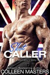 Shot Caller (A Bad Boy's Baby Novel) - Colleen Masters