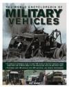 The World Encyclopedia of Military Vehicles - Pat Ware