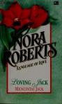 Language of Love : Mencintai Jack (Loving Jack) - Nora Roberts