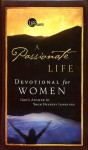 A Passionate Life Devotional for Women: God's Answer to Your Deepest Longings - Mike Breen, Walt Kallestad