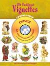 Old-Fashioned Vignettes CD-ROM and Book (Dover Full-Color Electronic Design) (Vol i) - Carol Belanger-Grafton