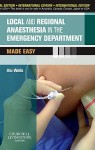 Local & Regional Anaesthesia In Emergenc - Mike Wells