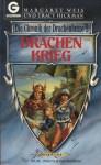 Drachenkrieg (Die Chronik der Drachenlanze, #5) - Margaret Weis, Tracy Hickman, Marita Böhm