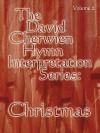 The David Cherwien Hymn Interpretation Series: Christmas, Volume 2 - David Cherwien, Gilbert M. Martin