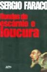 Rondas de escárnio e loucura - Sérgio Faraco