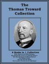 The Thomas Troward Collection - Thomas Troward