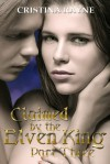 Claimed by the Elven King: Part Three - Cristina Rayne