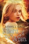 Flight of the Wren - Atthys J Gage