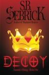 Decoy: Not All Things Buried, Stay Dead (Assassin's Rising) (Volume 1) - S. B. Sebrick, Jacob Magura, Richard Roberts