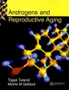 Androgens and Reproductive Aging - Togas Tulandi, Morrie M. Gelfand
