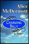 Charming Billy - Alice McDermott