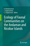 Ecology of Faunal Communities on the Andaman and Nicobar Islands - K. Venkataraman, C. Raghunathan, C. Sivaperuman
