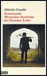 Romasanta: Memoria Incierta El Hombre Lobo - Alfredo Conde
