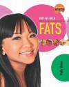Why We Need Fats - Molly Aloian