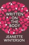 Written on the Body - Jeanette Winterson