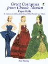 Great Costumes from Classic Movies Paper Dolls: 30 Fashions by Adrian, Edith Head, Walter Plunkett and Others - Tom Tierney