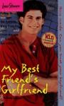 My Best Friend's Girlfriend (Love Stories) - Wendy Loggia