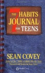 The 7 Habits Journal for Teens - Sean Covey
