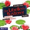 Der Libellenflüsterer - Monika Feth, Julia Nachtmann, Regina Lemnitz