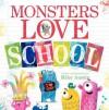 Monsters Love School - Mike Austin