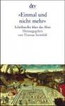 """""""Einmal Und Nicht Mehr"""": Schriftsteller Über Das Alter - Thomas Steinfeld"""