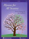 Hymns for All Seasons: Piano Settings by Jan Sanborn - Jan Sanborn