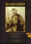 Harford: The Writings, Photographs and Sketches, Including the Anglo-Zulu War and His Service in India - Henry Harford, David Payne, Emma Payne, Adrian Greaves