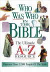 Who Was Who in the Bible - John Hayes