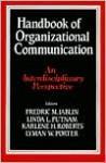 Handbook of Organizational Communication: An Interdisciplinary Perspective - Lyman Porter