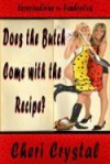 Does the Butch Come with the Recipe? - Cheri Crystal