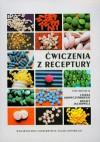 ćwiczenia z receptury - Krówczyński Leszek, Jachowicz Renata (red.) - Renata Jachowicz, Leszek Krówczyński