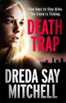 Death Trap by Dreda Say Mitchell (2015-10-08) - Dreda Say Mitchell;