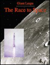 The Race To Space (Giant Leaps) - Stuart A. Kallen