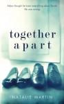 Together Apart - Natalie Martin