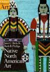 Native North American Art (Oxford History of Art) - Janet Catherine Berlo