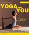 Healthy Living: Yoga For You: A Step-by-step Guide to Yoga at Home for Everybody (Healthy Living) - Tara Fraser